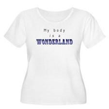 mybodyis_wonderland.jpg Plus Size T-Shirt