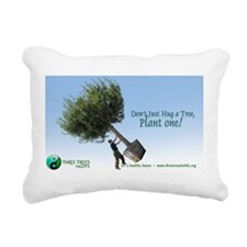 Dont just Hug a Tree - P Rectangular Canvas Pillow