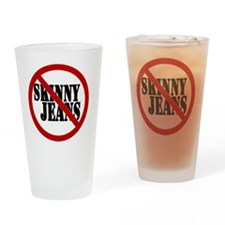 No to Skinny Jeans Drinking Glass