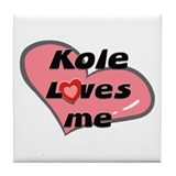 kole loves me  Tile Coaster