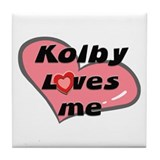 kolby loves me  Tile Coaster