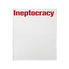 Ineptocracy2W Throw Blanket