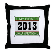 My First 1/2 Marathon - 2013 Throw Pillow