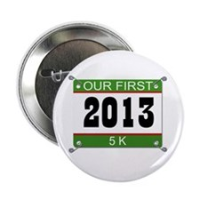 "Our First 5K Bib - 2013 2.25"" Button"