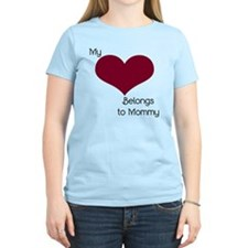 My Heart Belongs to Mommy T-Shirt