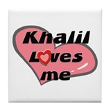 khalil loves me  Tile Coaster
