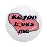 keyon loves me  Ornament (Round)