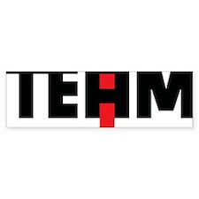 The I in team Bumper Sticker