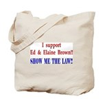 ShowMeTheLaw Tote Bag