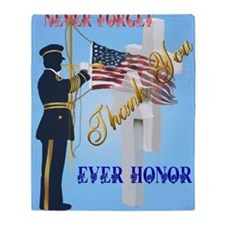 Never Forget-Ever Honor Throw Blanket