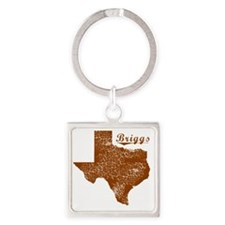 Briggs, Texas (Search Any City!) Square Keychain