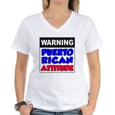 Warning Puerto Rican Attitu Shirt