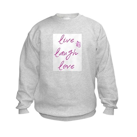 Live Love Laugh Kids Sweatshirt