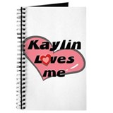 kaylin loves me Journal