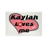kaylah loves me Rectangle Magnet