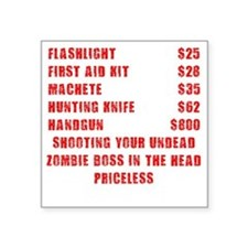 "Zombie Boss Priceless Square Sticker 3"" x 3"""
