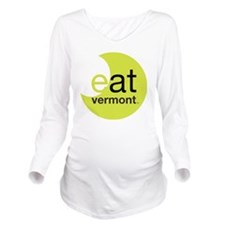 Eat Vermont Long Sleeve Maternity T-Shirt