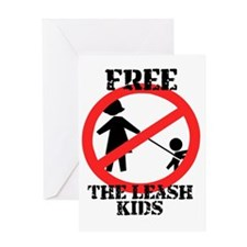 Free the leash kids Greeting Card