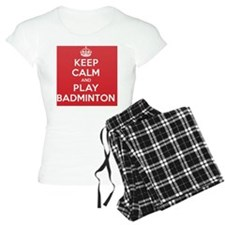 Keep Calm Play Badminton Pajamas