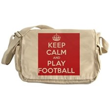 Keep Calm Play Football Messenger Bag