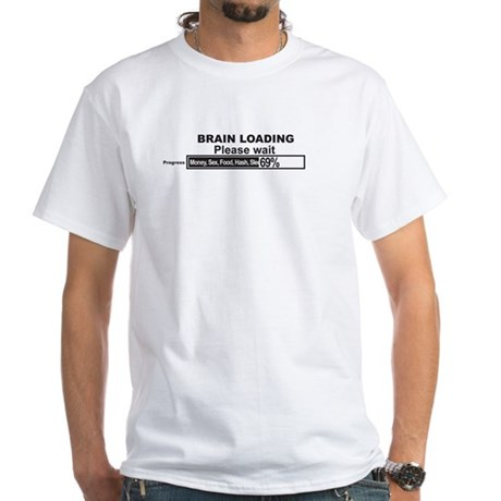 Brain Loading White T-Shirt