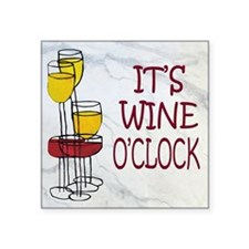 "wine oclock Square Sticker 3"" x 3"""
