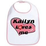 kailyn loves me  Bib