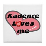 kadence loves me  Tile Coaster