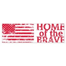 Home-of-the-Brave-Red Bumper Sticker