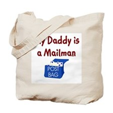 My Daddy Is A Mailman Tote Bag