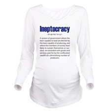Ineptocracy Long Sleeve Maternity T-Shirt