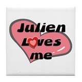 julien loves me  Tile Coaster