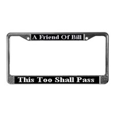 This Too Shall Pass License Plate Frame