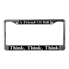 Think Think Think License Plate Frame