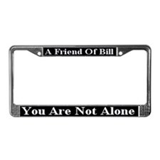 You Are Not Alone License Plate Frame