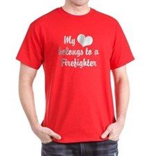 My Heart Belongs to a Firefig T-Shirt