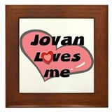 jovan loves me  Framed Tile