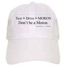 Text_Drive_Moron Baseball Cap