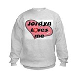 jordyn loves me Sweatshirt