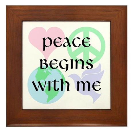 Peace Begins With Me Framed Tile