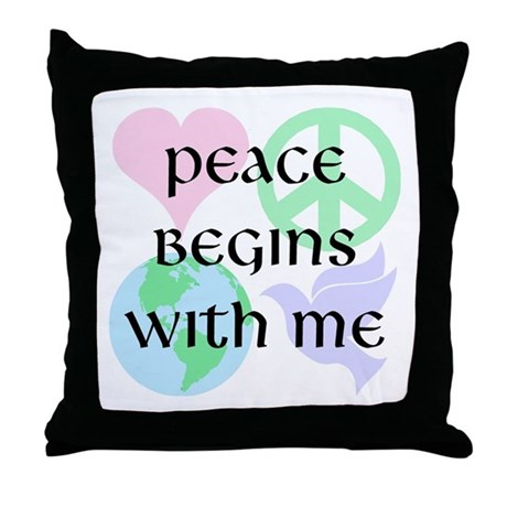 Peace Begins With Me Throw Pillow text