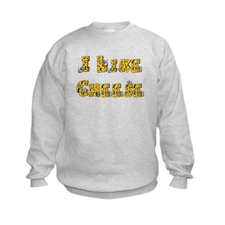 I like Cheese Kids Sweatshirt