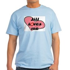 jill loves me T-Shirt