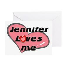 jennifer loves me  Greeting Cards (Pk of 10)