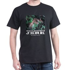 Hunt Yourself Jerk T-Shirt