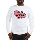 jeff loves me Long Sleeve T-Shirt