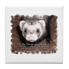 """A ferret steals your heart.. and"" Tile Coaster"