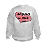 jaylin loves me Sweatshirt