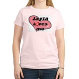 jayla loves me T-Shirt