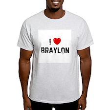 I * Braylon T-Shirt
